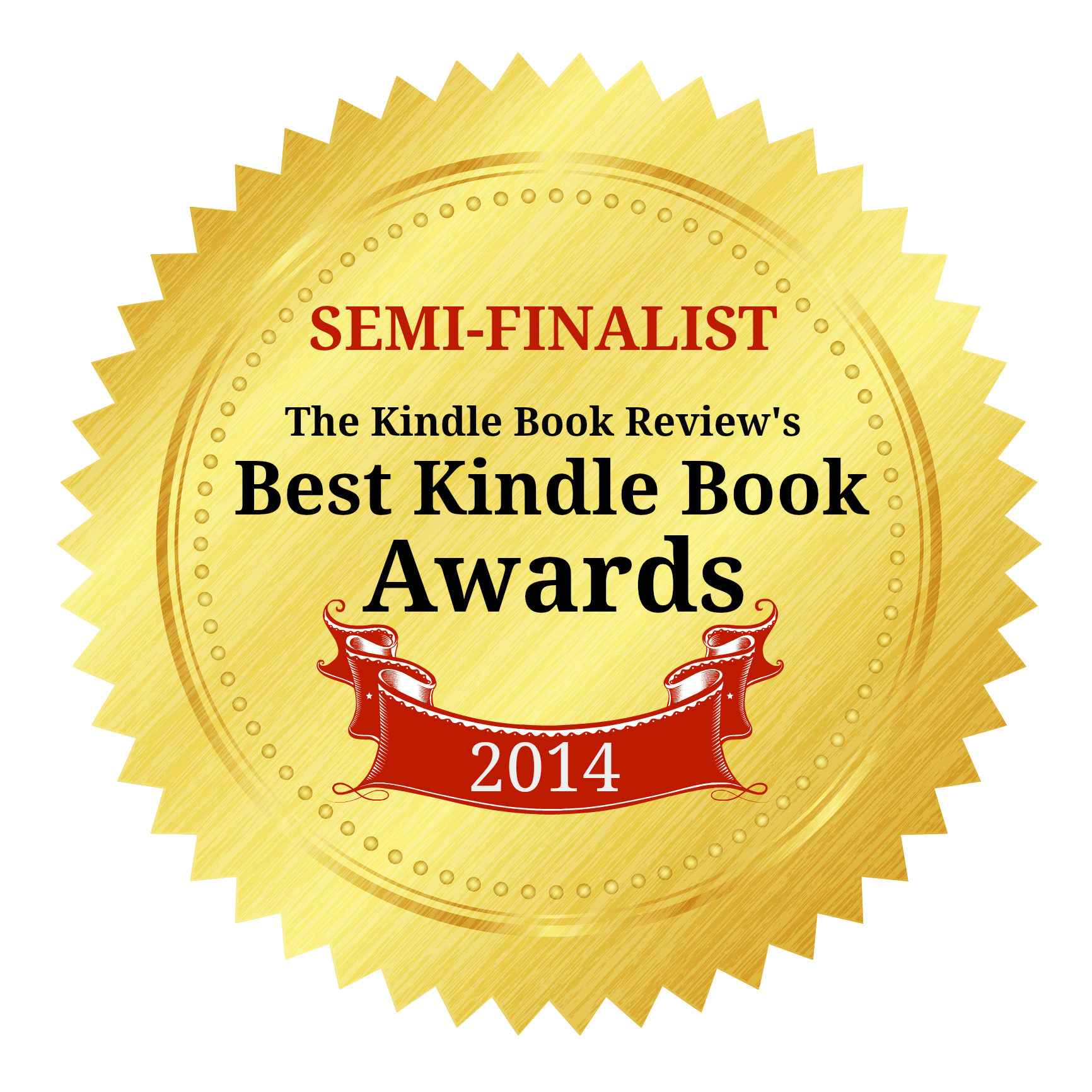 Best Kindle Book Award Semi-Finalist - 2014